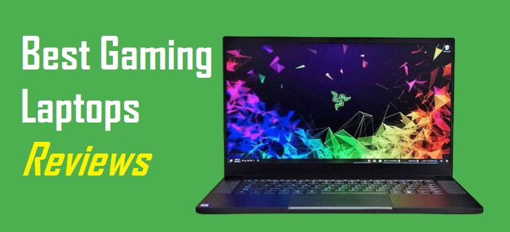 The Best Gaming Laptops in 2021-2022