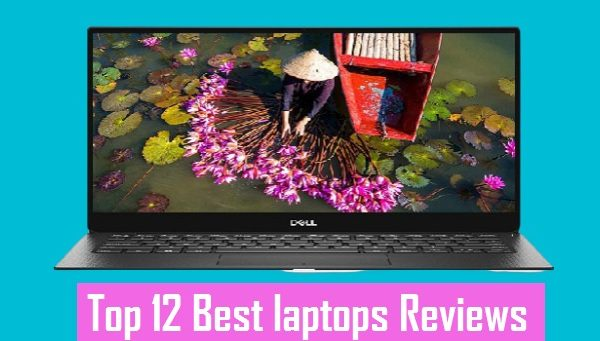 The Best Laptops For 2021 -Top Laptops Buy Now
