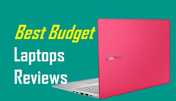 The best budget laptops for 2022 amazing Laptops review