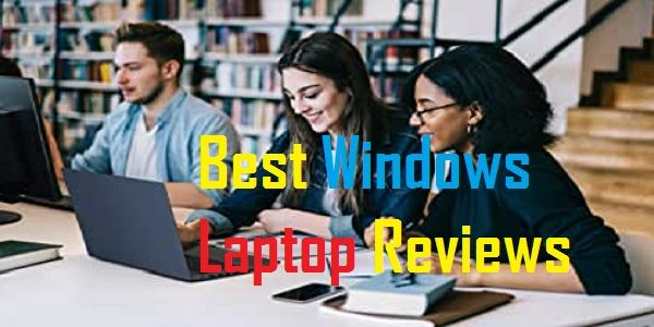 Best windows laptops 2022-top 10 window laptop reviews
